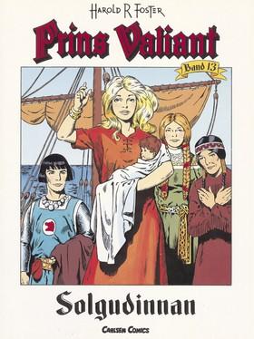 Prins Valiant. Bd 13, Solgudinnan av Harold R Foster