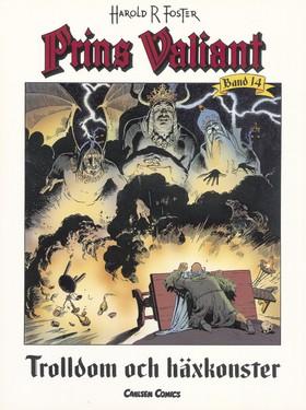Prins Valiant. Bd 14, Trolldom och häxkonster av Harold R Foster