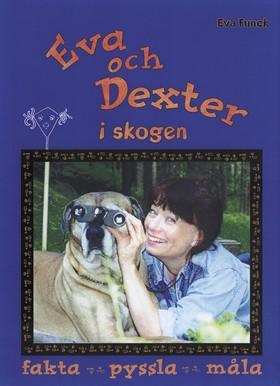 Eva och Dexter i skogen av Eva Funck