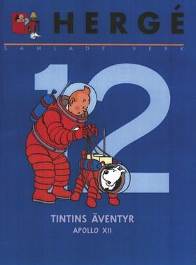 Hergé - samlade verk 12: Månen tur och retur del 1 och 2