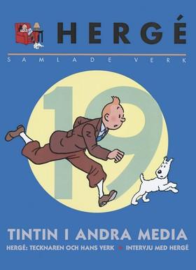Hergé - samlade verk 19: Tintin i andra media