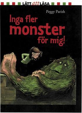 Inga fler monster för mig