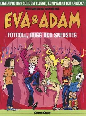 Eva & Adam 8: Fotboll, bugg och snedsteg av Måns Gahrton