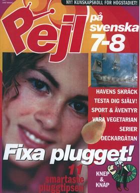Pejl på plugget: Pejl på svenska åk 7-8 av Kerstin Erlandsson-Svevar