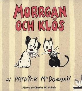 Morrgan och Klös av Patrick McDonnell