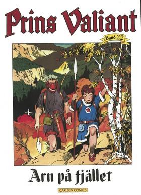 Prins Valiant. Bd 22, Arn på fjället av Harold R Foster