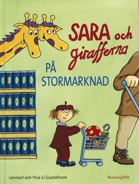 Sara och girafferna på stormarknad