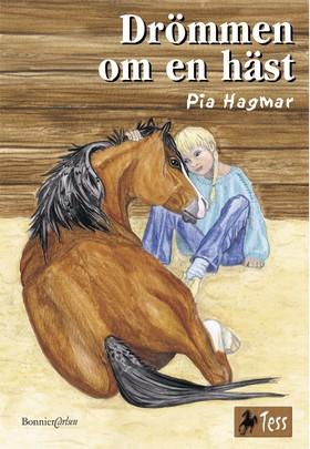 Drömmen om en häst av Pia Hagmar