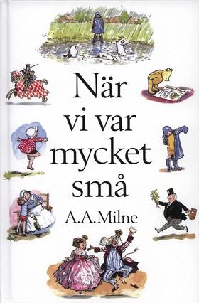 När vi var mycket små av A.A. Milne