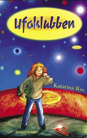 Ufoklubben av Katarina Ros