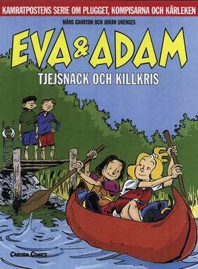 Eva & Adam 9: Tjejsnack och killkris av Måns Gahrton