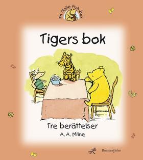Tigers bok - tre berättelser av A.A. Milne