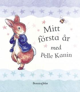 Mitt första år med Pelle Kanin av Beatrix Potter