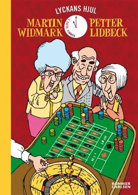 Lyckans hjul av Petter Lidbeck