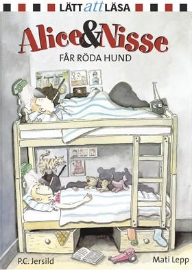 Alice och Nisse får röda hund av P. C. Jersild