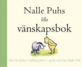 Nalle Puhs lilla vänskapsbok av A.A. Milne