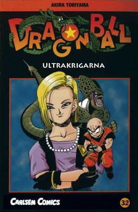Dragon Ball 32: Ultrakrigarna
