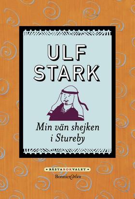 Min vän shejken i Stureby av Ulf Stark