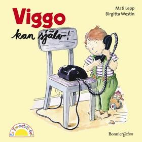 Viggo kan själv av Birgitta Westin