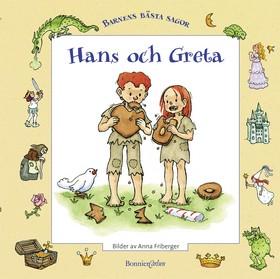 Hans och Greta av Bröderna Grimm