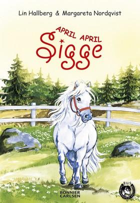 April, April Sigge av Lin Hallberg