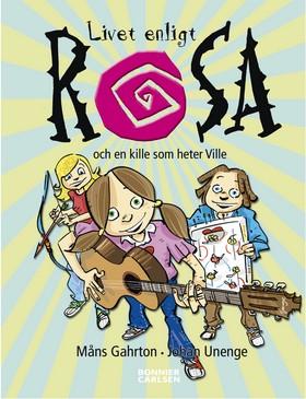 Livet enligt Rosa och en kille som heter Ville av Måns Gahrton