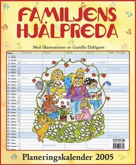 Familjens hjälpreda : Planeringskalender 2005 av  Redaktionen