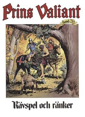 Prins Valiant. Bd 26, Rävspel och ränker av Harold R Foster