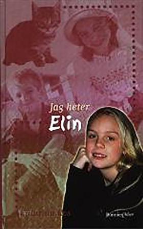 E-bok Jag heter Elin av Katarina Ros