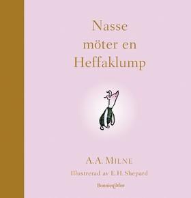 Nasse möter en Heffaklump av A.A. Milne