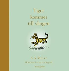 Tiger kommer till skogen av A.A. Milne