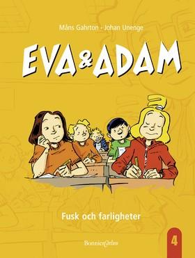 Eva & Adam: Fusk och farligheter av Måns Gahrton