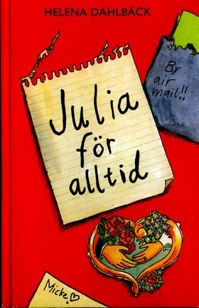 Julia för alltid av Helena Dahlbäck