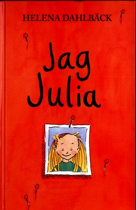 Jag Julia av Helena Dahlbäck