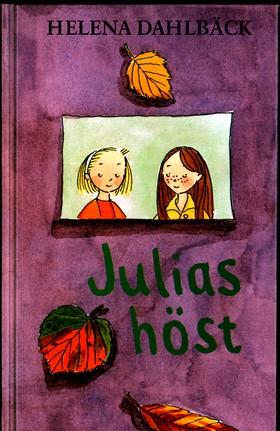 Julias höst av Helena Dahlbäck
