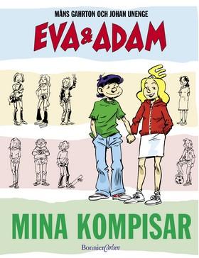 Eva & Adam. Mina kompisar av Måns Gahrton