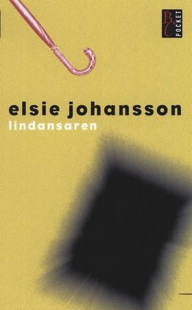 Lindansaren av Elsie Johansson