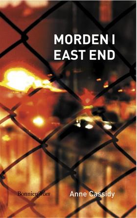 Morden i East End - Enkelriktad gata av Anne Cassidy