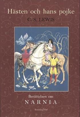 Narnia 3: Hästen och hans pojke