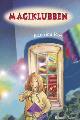 Magiklubben av Katarina Ros