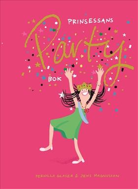 Prinsessans partybok av Pernilla Glaser