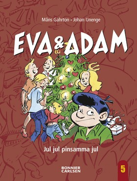 Eva & Adam. Jul jul pinsamma jul av Måns Gahrton