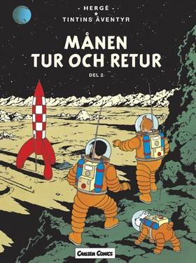Tintin 17: Månen tur och retur, del 2