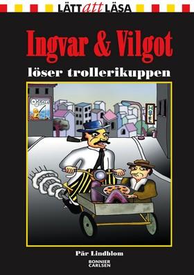 Ingvar & Vilgot löser trollerikuppen