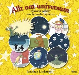 Allt om universum - stjärnor, galaxer och kosmiska mysterier