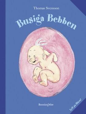 Busiga Bebben (lyft på fliken) av Thomas Svensson