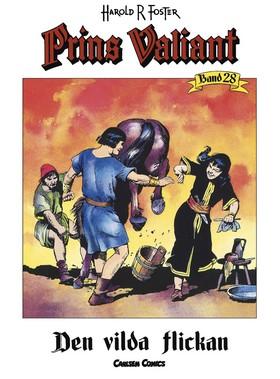 Prins Valiant. Bd 28, Den vilda flickan av Harold R Foster