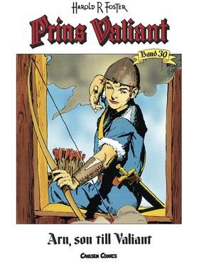 Prins Valiant. Bd 30, Arn, son till Valiant av Harold R Foster