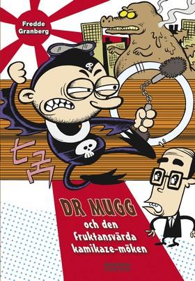 Dr Mugg och den fruktansvärda kamikaze-möken