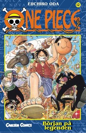 One Piece 12 : Början på legenden av Eiichiro Oda